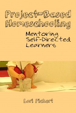 Thumbnail image for Project-Based Homeschooling: An Interview With Lori Pickert Part 2